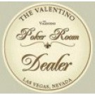 Valentino Poker Room Dealer Button